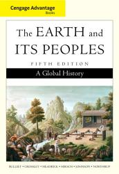 Cengage Advantage Books The Earth And Its Peoples Complete Book PDF