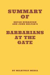 Summary of Bryan Burrough and John Helyar s Barbarians at the Gate PDF