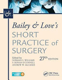 Bailey and Love s Short Practice of Surgery PDF