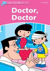 Doctor, Doctor (Dolphin Readers Starter)