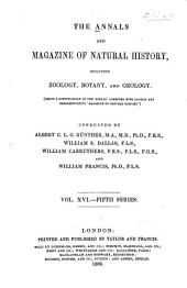 The Annals and Magazine of Natural History: Zoology, Botany, and Geology, Volume 16
