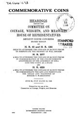 Commemorative Coins Hearings On H R 93 And H R 1281 H R 2337 And H R 6528 June 28 July 12 1946 Book PDF
