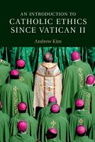 An Introduction to Catholic Ethics since Vatican II PDF