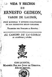 Vida y hechos de Ernesto Gedeon, varon de Laudon ...