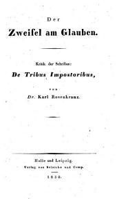 Der Zweifel am Glauben: Kritik der Schriften: De tribus impostoribus