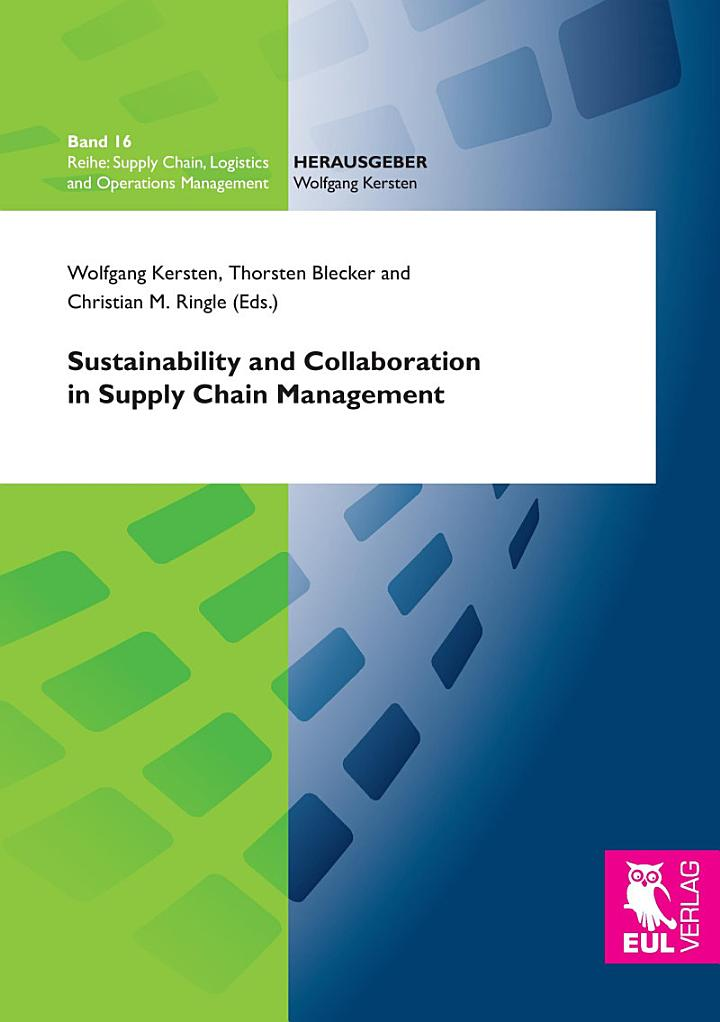 Sustainability and Collaboration in Supply Chain Management
