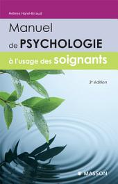 Manuel de psychologie à l'usage des soignants: Édition 3