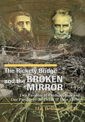 The Rickety Bridge and the Broken Mirror PDF