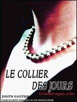 Le Collier des Jours: Le second rang du collier (French Language)