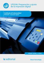 Preparación y ajuste de la impresión digital. ARGI0209 - Impresión digital