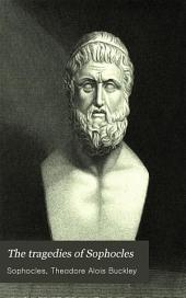 The Tragedies of Sophocles: In English Prose, the Oxford Translation