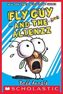 Fly Guy and the Alienzz  Fly Guy  18