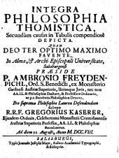 Integra philosophia Thomistica: secundum causas in tabulis compendiose depicta