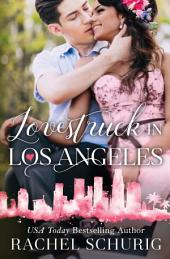 Lovestruck in Los Angeles