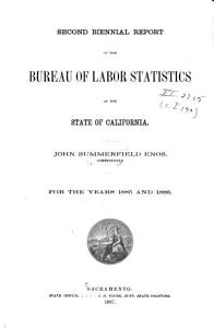 Biennial Report of the Bureau of Labor Statistics of California for the Years