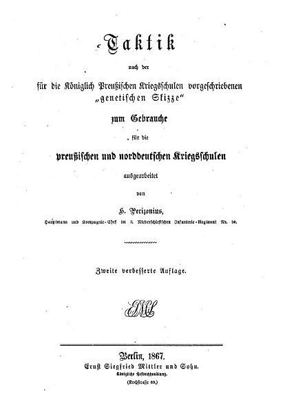 Taktik nach der f  r die k  niglich preussischen Kriegsschulen vorgeschriebenen  genetischen Skizze