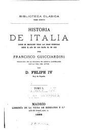 Historia de Italia: donde se describen todas las cosas sucedidas desde el año de 1494 hasta el de 1532, Volumen 1