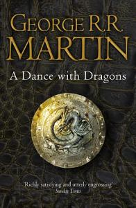 A Dance With Dragons Complete Edition  Two in One   A Song of Ice and Fire  Book 5  Book