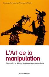 L'Art de la manipulation
