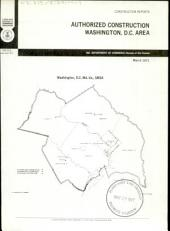 Construction Reports: Authorized construction-Washington, D.C. area, Volume 3