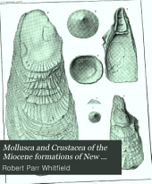 Mollusca and Crustacea of the Miocene Formations of New Jersey: Volume 24