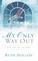 My Only Way Out