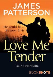 Love Me Tender Book