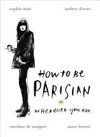 How To Be Parisian PDF