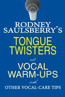 Rodney Saulsberry's Tongue Twisters and Vocal Warm-Ups