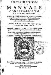 Enchiridion sive Manuale confessariorum et poenitentium ... Cui accessit Tractatus de Usuris, ab ipso auctore ...