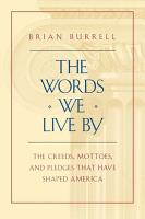 The Words We Live By PDF