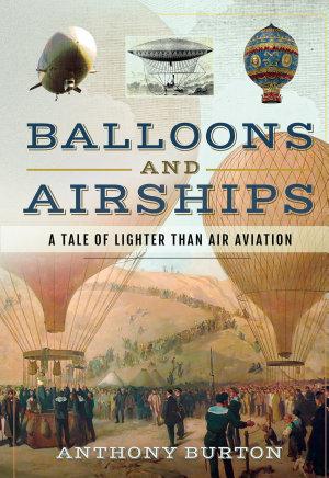 Balloons and Airships