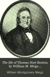 The Life of Thomas Hart Benton