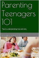 Parenting Teenagers 101