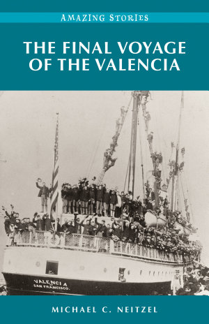 The Final Voyage of the Valencia