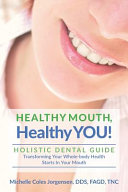 Healthy Mouth  Healthy You