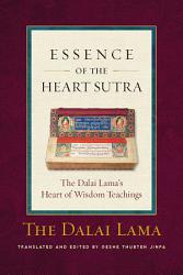 Essence Of The Heart Sutra Book PDF