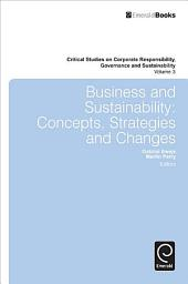 Business and Sustainability: Concepts, Strategies and Changes