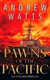 Pawns of the Pacific