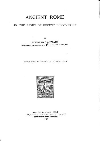 Download Ancient Rome in the Light of Recent Discoveries Book
