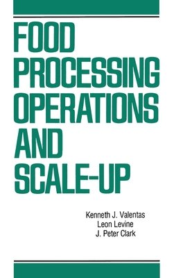 Food Processing Operations and Scale-up