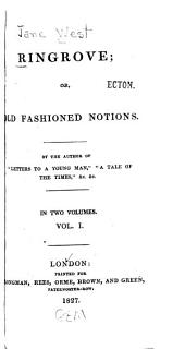 Ringrove: Or, Old Fashioned Notions, Volume 1