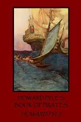 Howard Pyle S Book Of Pirates Book PDF