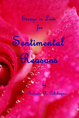 Essays in Love for Sentimental Reasons PDF