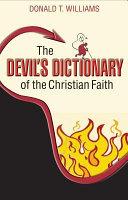 The Devil s Dictionary of the Christian Faith PDF