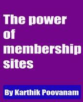 The power of membership sites