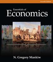 Essentials of Economics: Edition 7