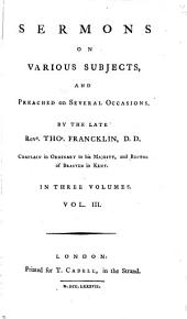 Sermons on various subjects, and preached on several occasions