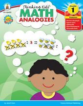 Thinking Kids'TM Math Analogies, Grade 1