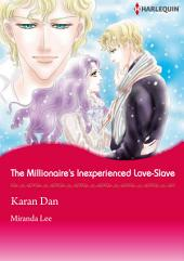 The Millionaire's Inexperienced Love-Slave: Harlequin Comics